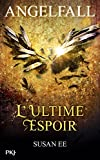 download ebook angelfall - tome 03 : l'ultime espoir (3) pdf epub