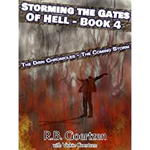 Storming the Gates of Hell - Book 4: The Dain Chronicles - The Coming Storm