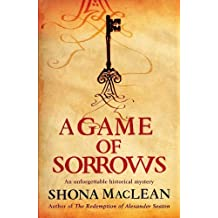 A Game of Sorrows: Written by S. G. MacLean, 2010 Edition, Publisher: Quercus [Paperback]