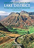 Great Mountain Days in the Lake District: 50 Classic Routes Exploring the Lakeland Fells