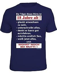 Original RAHMENLOS® T-Shirt zum 18. Geburtstag: Der Träger dieses Shirts ist 18 Jahre alt -