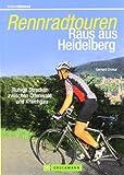 Rennradtouren Raus a - Heidelberg: Ruhige Strecken zwischen Odenwald und Kraichgau - Gerhard Drokur
