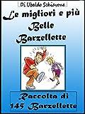 Scarica Libro Le migliori e piu belle barzellette Raccolta di 145 Barzellette (PDF,EPUB,MOBI) Online Italiano Gratis