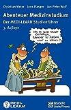 Abenteuer Medizinstudium: Der MEDI-LEARN Studienführer