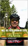 met de fiets door de Eifel (Dutch Edition)