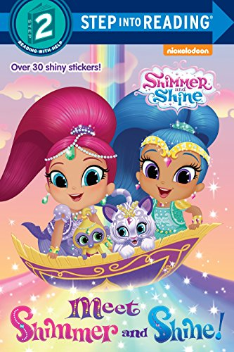 Meet Shimmer and Shine! (Shimmer and Shine) (Shimmer and Shine, Step Into Reading, Step 2)