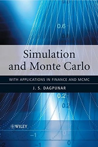 Simulation and Monte Carlo: With Applications in Finance and MCMC (Wiley Series in Probability and Statistics)