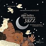 Les plus belles berceuses jazz. Avec 1 CD audio