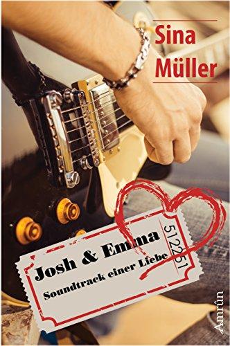Buchseite und Rezensionen zu 'Josh & Emma: Soundtrack einer Liebe' von Sina Müller