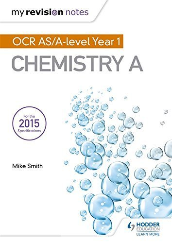 My Revision Notes: OCR AS Chemistry A Second Edition by Mike Smith (2015-09-25)