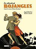 En attendant Bojangles | Chabbert, Ingrid (1978-....). Auteur