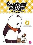 Pan'Pan Panda, une vie en douceur T03 (French Edition)