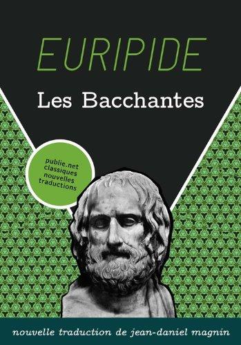 Lire Les Bacchantes: Relire Euripide dans le monde au présent. epub pdf