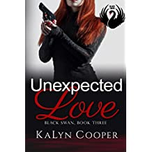 Unexpected Love: Lady Eagle (Grace) & Griffin: Black Swan Book 5