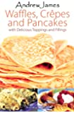 Andrew James Waffles Crepes and Pancakes Cook Book