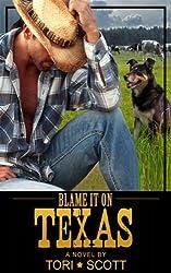 Blame it on Texas (Lone Star Cowboys Book 1) (English Edition)