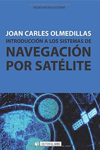 Introducción a los sistemas de navegación por satélite (Manuales)