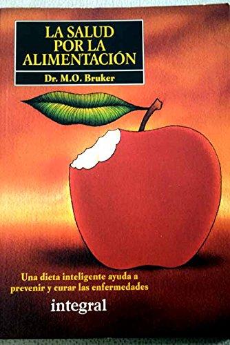 Descargar Libro Salud por la alimentacion de M.O. Bruker