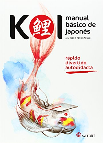 Koi. Manual básico de japonés (Idioma) por Yoko Nakazawa