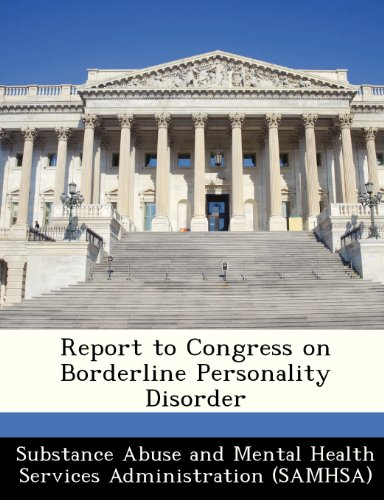 Report to Congress on Borderline Personality Disorder