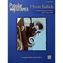 Popular Performer -- Movie Ballads: The Best Songs and Themes from Classic Films