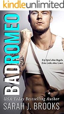 Bad Romeo: Liebesroman