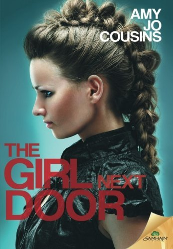 Portada del libro The Girl Next Door by Amy Jo Cousins (2015-06-16)