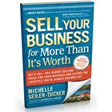 SELL YOUR BUSINESS FOR MORE