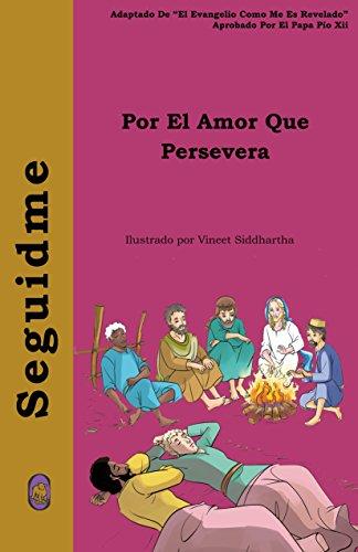 Por El Amor Que Persevera (Seguidme nº 3) por Lamb Books