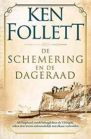 De schemering en de dageraad: Als Engeland wordt belaagd door de Vikingen, raken drie levens onlosmakelijk met
