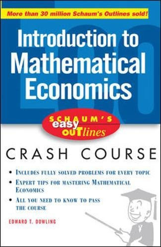 Schaum's Easy Outline of Introduction to Mathematical Economics (Schaum's Easy Outlines)