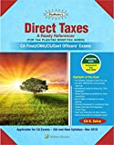Direct Taxes  - A Ready Referencer: For CA Final Old and New Syllabus