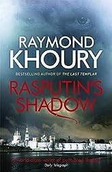 Rasputin's Shadow by Raymond Khoury (2013-10-17)