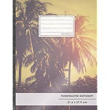 "Punktraster Notizbuch • A4-Format, 100+ Seiten, Soft Cover, Register, ""Palmen"" • Original #GoodMemos Dot Grid Notebook • Perfekt als Bullet Journal, Zeichenbuch, Skizzenbuch, Kalligraphie Buch"