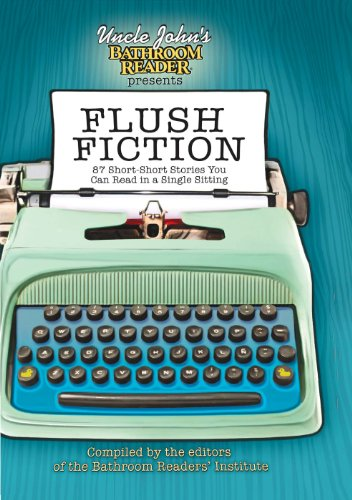 Free Uncle John's Bathroom Reader Presents Flush Fiction: 88