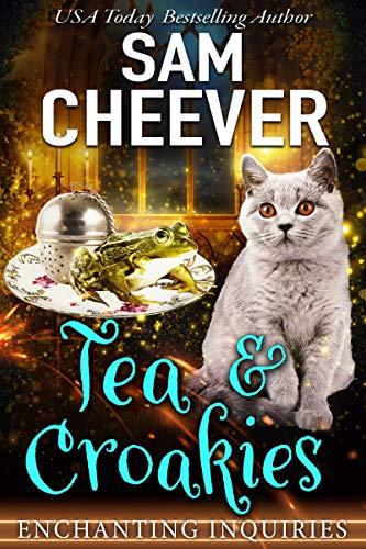 Tea & Croakies (Enchanting Inquiries Book 1) (English Edition) par [Cheever, Sam]