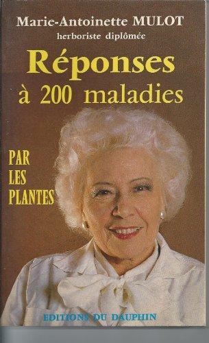 Réponses à 200 maladies par les plantes