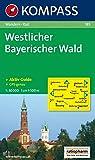 Westlicher Bayerischer Wald: Wanderkarte mit Kurzführer und Radrouten. GPS-genau. 1:50000: Wandelkaart 1:50 000 (KOMPASS-Wanderkarten, Band 185)