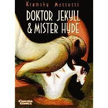 Doktor Jekyll und Mister Hyde.