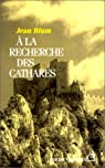 A la recherche des Cathares par Blum