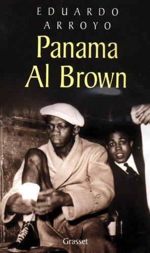 Panama Al Brown : 1902-1951 par Eduardo Arroyo