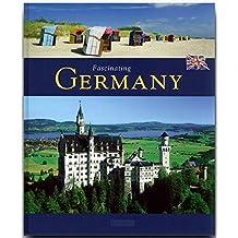 Fascinating GERMANY - Faszinierendes DEUTSCHLAND - Ein Bildband mit über 120 Bildern - FLECHSIG Verlag (Fascinating (Flechsig))