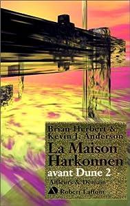 """Afficher """"Avant Dune. n° 2 La maison Harkonnen"""""""
