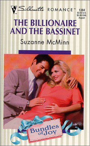 The Billionaire and the Bassinet (Silhouette Romance)