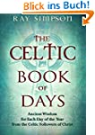 The Celtic Book of Days: Ancient Wisd...