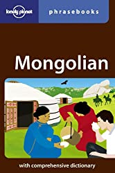 Lonely Planet Mongolian Phrasebook (Lonely Planet Phrasebook)