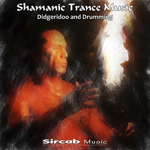 Shamanic Trance Music: Didgeridoo and Drumming