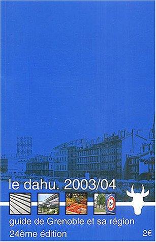 Le Dahu : Guide de Grenoble et de sa région
