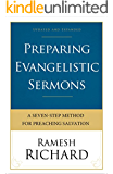 Preparing Evangelistic Sermons: A Seven-Step Method for Preaching Salvation