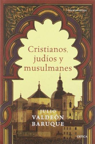 Cristianos, judíos y musulmanes (Tiempo de Historia)
